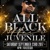 All Black Affair with Performance by Juvenile