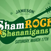Jameson's ShamROCK and Shenanigans!