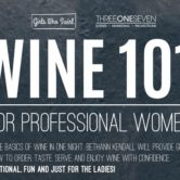 Wine 101: Wine in the Business World!