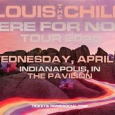 Louis the Child: Here For Now Tour  –RESCHEDULED–